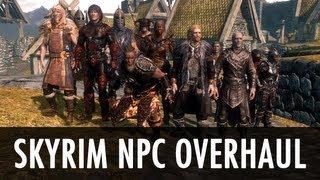 Skyrim Mod: Skyrim NPCs Overhaul