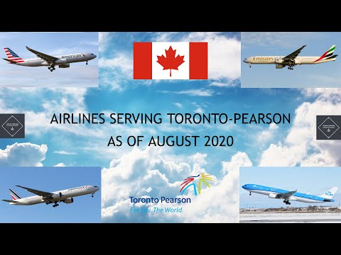 List Of Airlines Serving Toronto-Pearson As Of August 2020