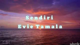 Evie Tamala - sendiri