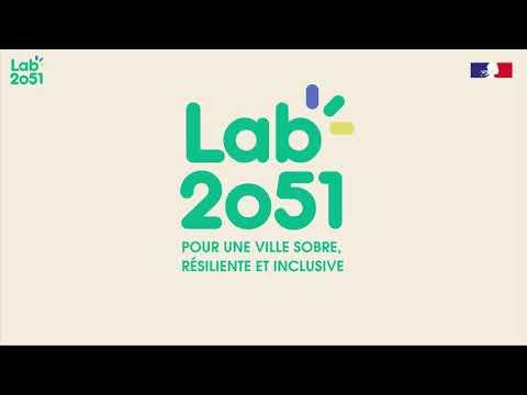LAB 2051 Pour Une Ville Sobre, Résiliente Et Inclusive