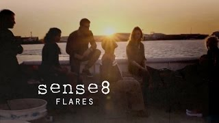 Sense8 Did You See The Flares In The Sky