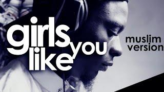 "Rhamzan - ""Girls Like You"" (Nasheed Cover) | Maroon 5"
