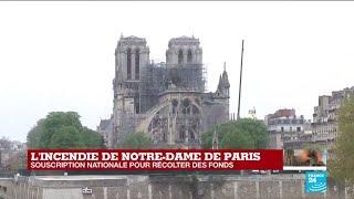 """Souscription nationale pour récolter des fonds : """"Notre-Dame appartient à l'humanité"""""""