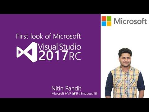 First look of Microsoft Visual Studio 2017 RC
