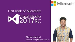 First look of Microsoft Visual Studio 2017