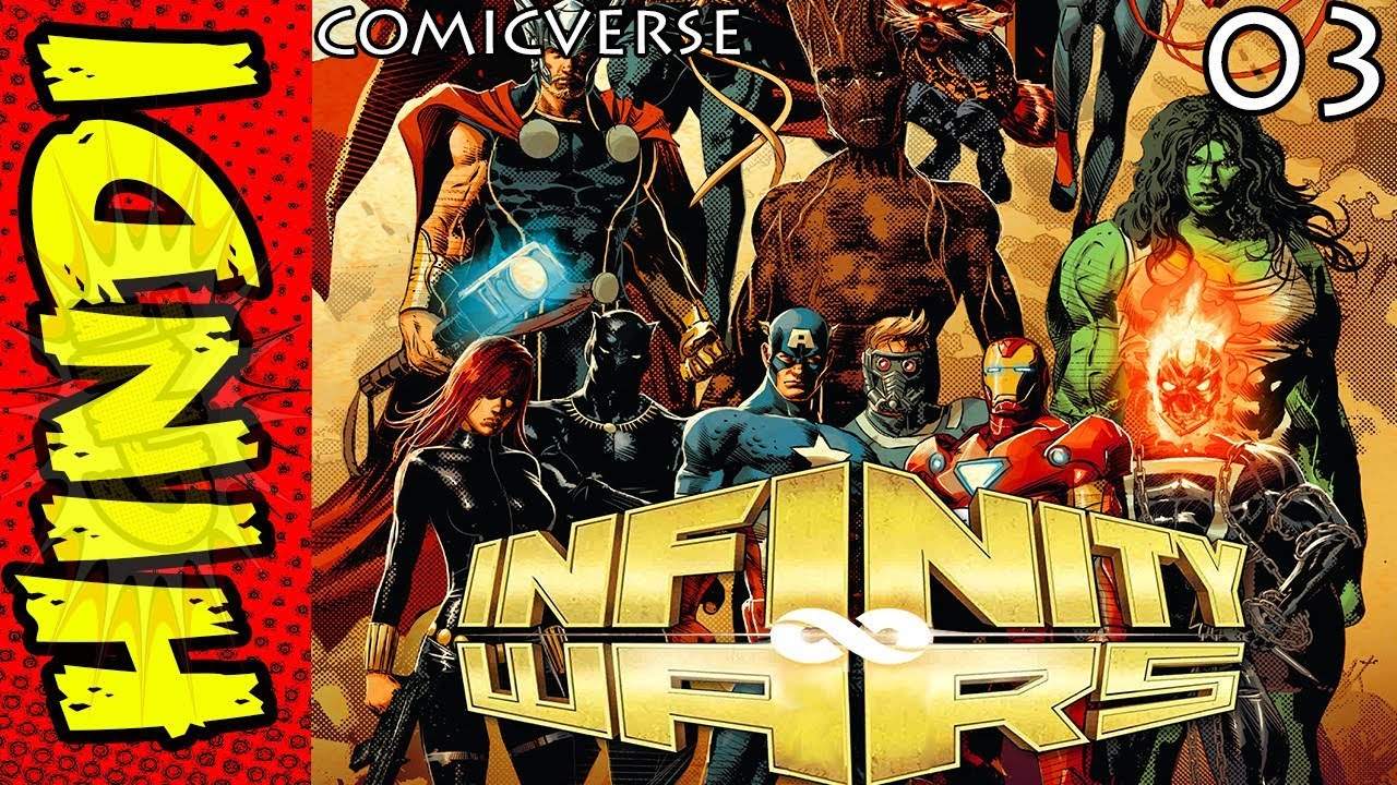 Infinity Wars - 3 | Avengers Assemble | Marvel Comics in