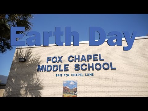 Earth Day at Fox Chapel Middle School