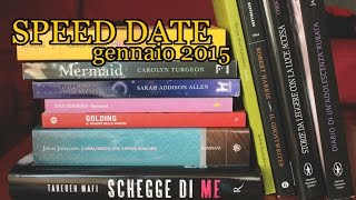SPEED DATiNG WiTH BOOKS! Gennaio 2015