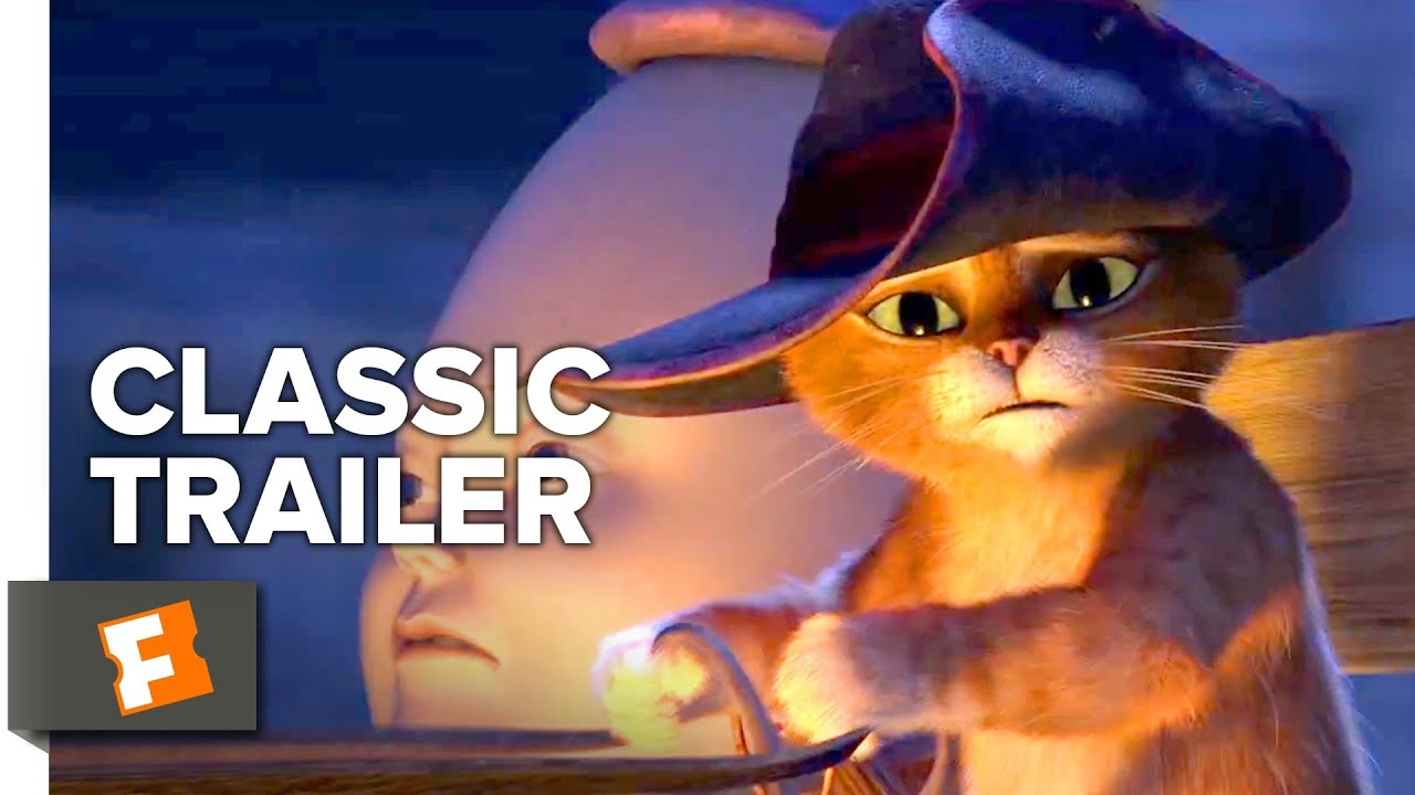 Puss In Boots 2011 Trailer 1 Movieclips Classic Trailers Youtube