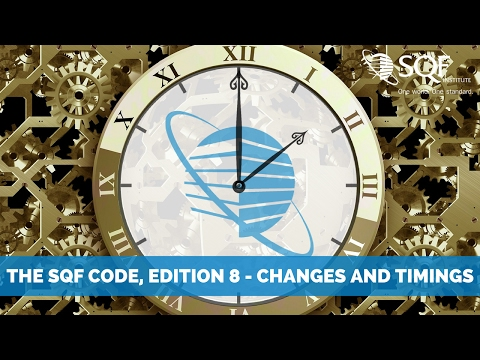 2016 Asia Pacific Learning Lunch: The SQF Code, Edition 8 – Changes and Timing