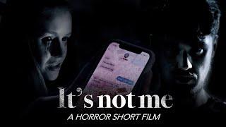 It's Not Me - Scary Horror Short Film