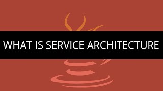 What is Service Architecture | Web Service Architecture | Service Oriented Architecture Tutorial