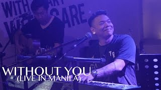 Without You (Live in Manila) - AJ Rafael