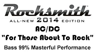 ACDC  For Those About To Rock Rocksmith 2014 Bass 99
