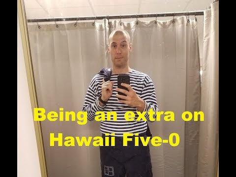Being An Extra On Hawaii Five 0 - Russian Sailor