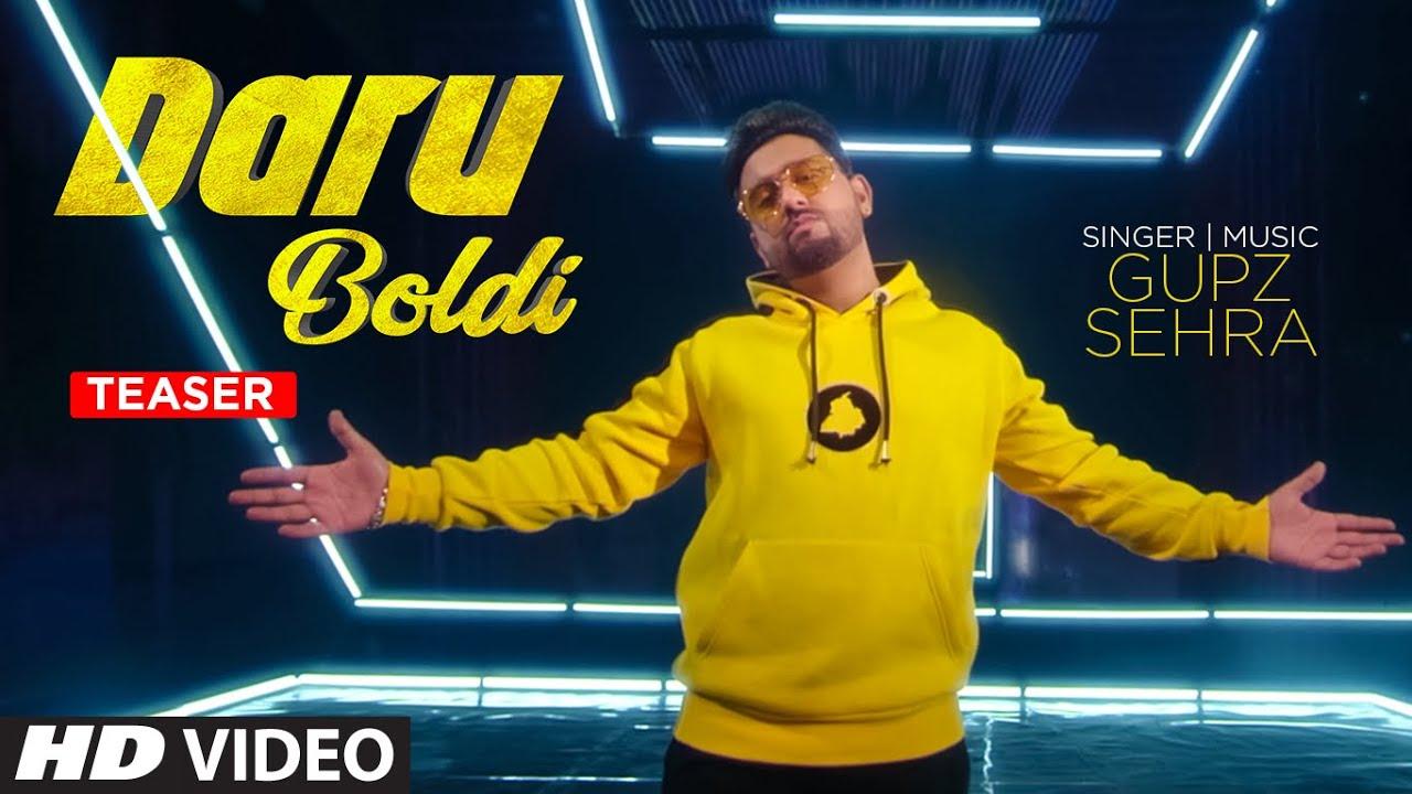 Song Teaser  ►  Daru Boldi   Gupz Sehra   Releasing 6 June 2020