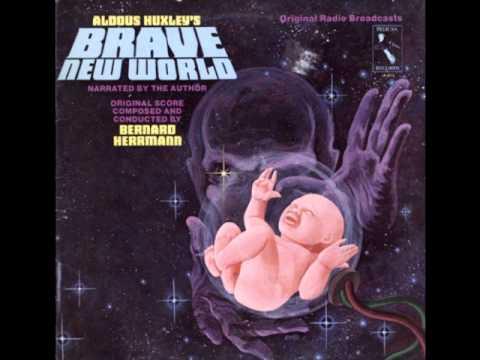 "Aldous Huxley Narrates ""Brave New World"""