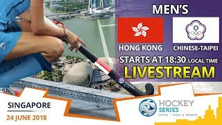 Hong Kong China v Chinese-Taipei | 2018 Men's Hockey Series Open Singapore | FULL MATCH LIVESTREAM