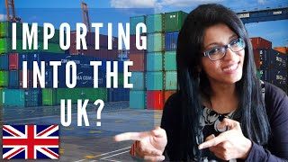 A Step by Sтep GUIDE to IMPORTING into UK (2021)   Incl DOCUMENTS Required !