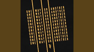 Play One Way or Another