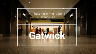 Things to do at GATWICK AIRPORT