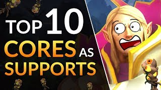 Top 10 CORES as SUPPORTS - Draft Tips to TRICK Your Enemies | Dota 2 Guide