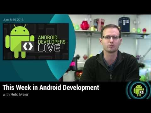 This Week in Android Development June 17th 2013