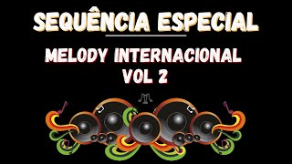 Sequencia de Funk Melody Internacional - Volume 2