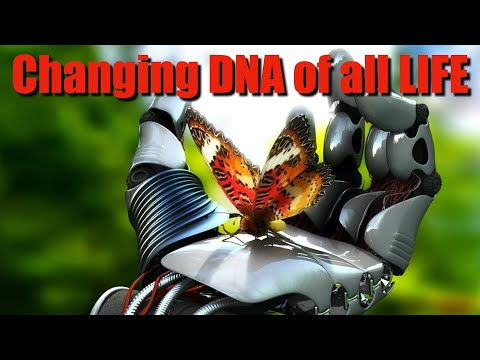 Change DNA in all Forms of Life!