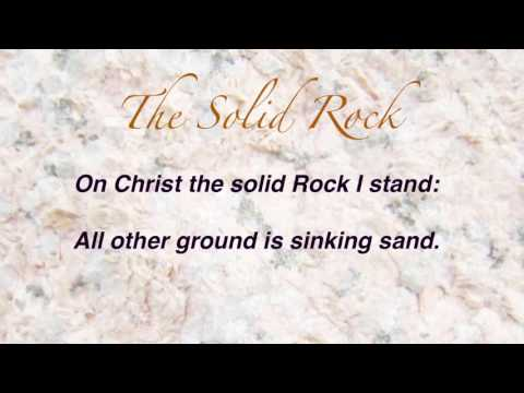 The Solid Rock (Presbyterian Hymnal #402)