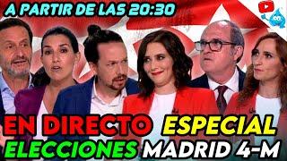 ESPECIAL ELECCIONES DE MADRID 4-M. CUANTOS ESCAÑOS PARA VOX? NOCHE ELECTORAL EN DIRECTO!!!