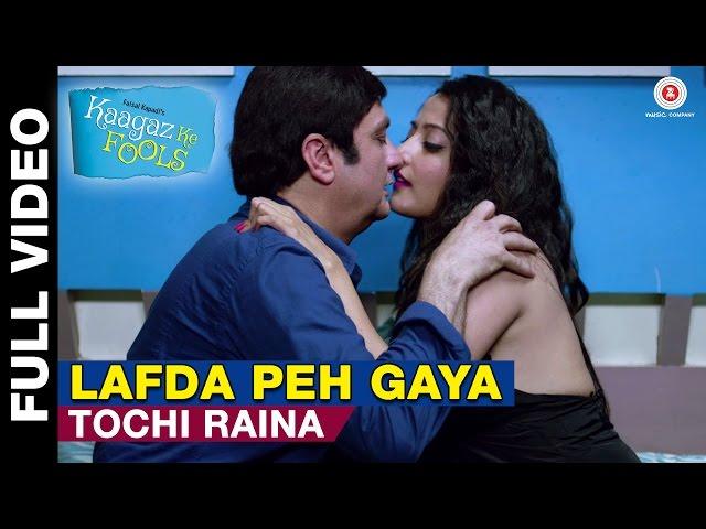 Lafda Peh Gaya Full Video | Kaagaz Ke Fools | Tochi Raina | Vinay Pathak | Mugdha Godse | Raima Sen