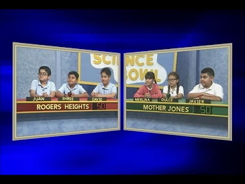 Science Bowl 2017-18: Mother Jones vs Rogers Heights