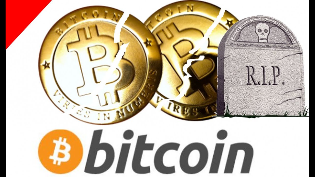 Bitcoin to Die - its unavoidable  The death of crypto and the blockchain
