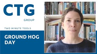 Two Minute Tools | Ground Hog Day