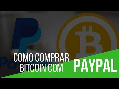 COMO COMPRAR BITCOIN COM PAYPAL 2018