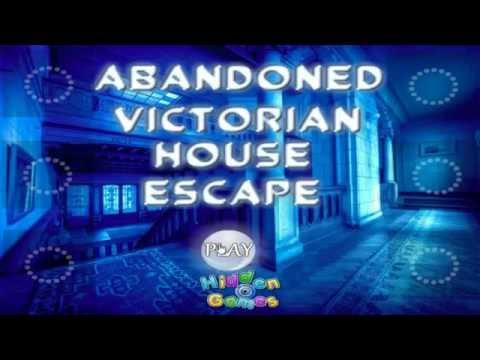 ABANDONED VICTORIAN HOUSE ESCAPE