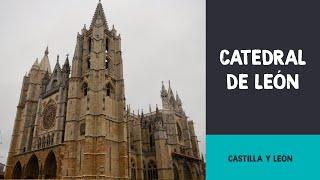 Catedral de León y su claustro | Castilla y León