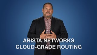 Arista Networks Cloud-Grade Routing