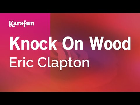 Karaoke Knock On Wood - Eric Clapton *
