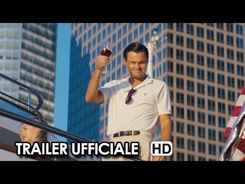 The Wolf of Wall Street Trailer Ufficiale Italiano (2014) Leonardo Di Caprio Movie HD Travel Video
