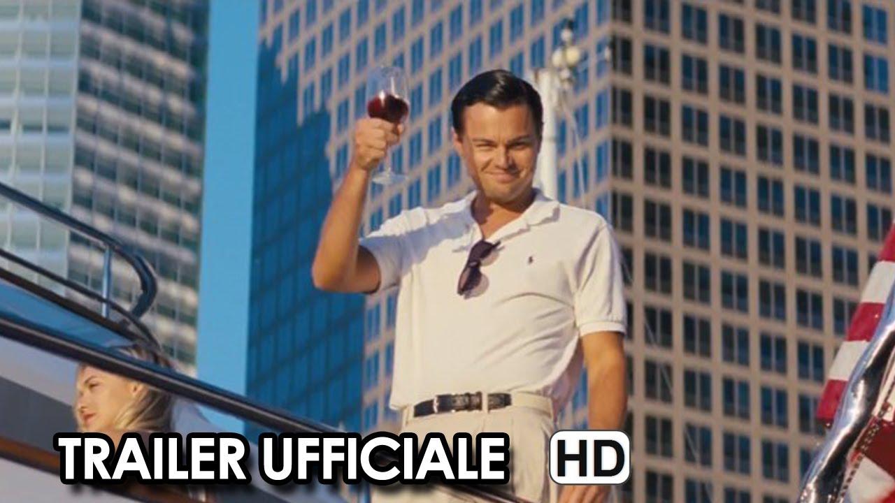 The Wolf Of Wall Street Trailer Ufficiale Italiano 2014 Leonardo Di Caprio Movie Hd