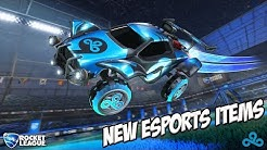 NEW ESPORTS ITEMS IN ROCKET LEAGUE