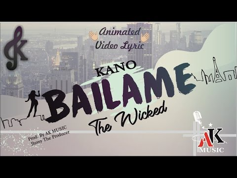 Bailame - Kano Music ( Official Animated Video Lyric )
