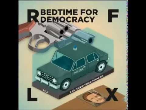 RFLX - Bedtime for Democracy [A 70s Poliziotteschi/Crime Mix]