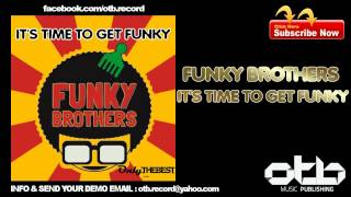 Funky Brothers - It
