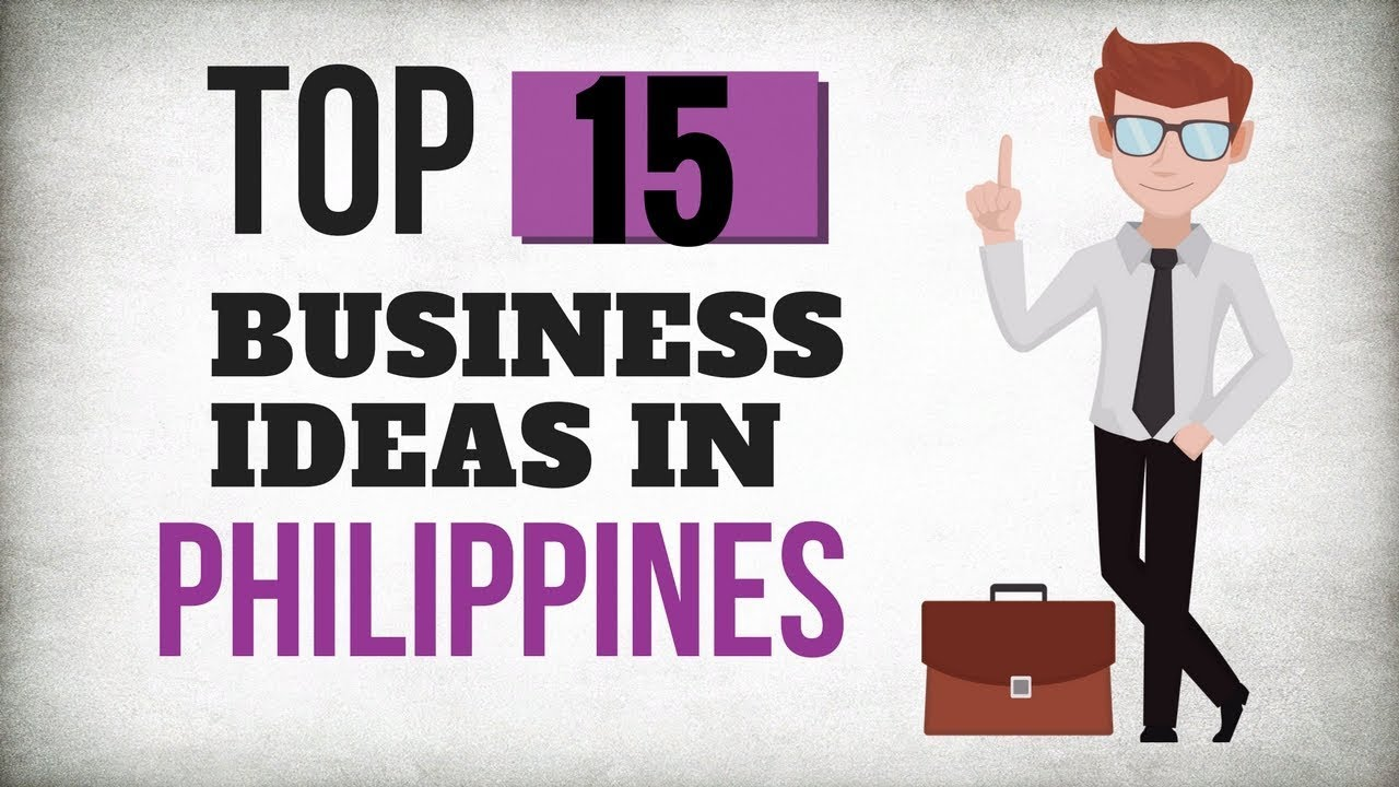 Top 15 Business Ideas For Beginners In Philippines (2018)   YouTube