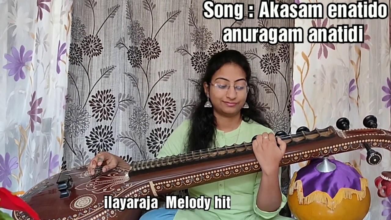 Akasam enatido / Sangathil paadatha / Thumbi vaa Song VEENA COVER by Surya Sahithi