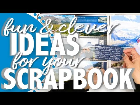 Fun And Clever Ideas For Your SCRAPBOOK Pages!