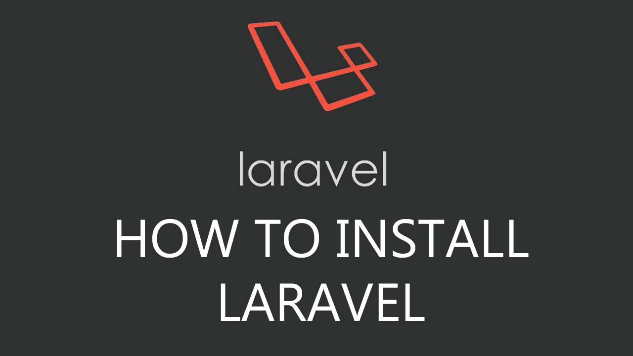 How to Install Laravel Framework in Windows recommend